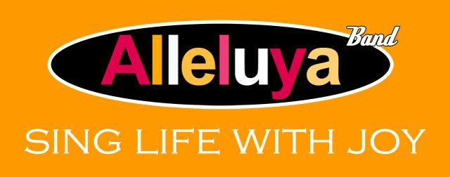 Alleluya Band's motto